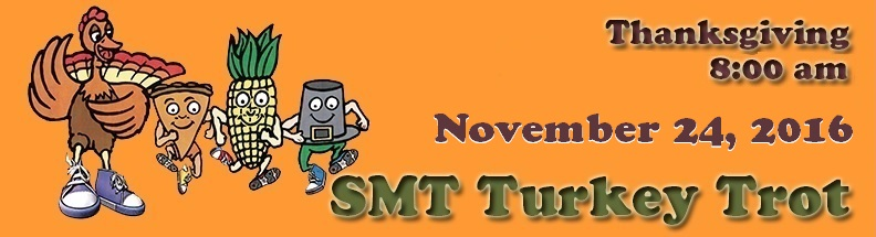 SMT Turkey Trot November 26, 2015